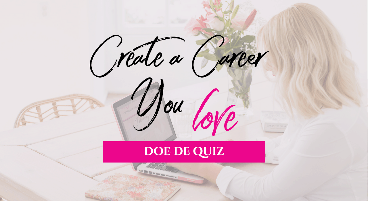 Create a Career you love QUIZ 1